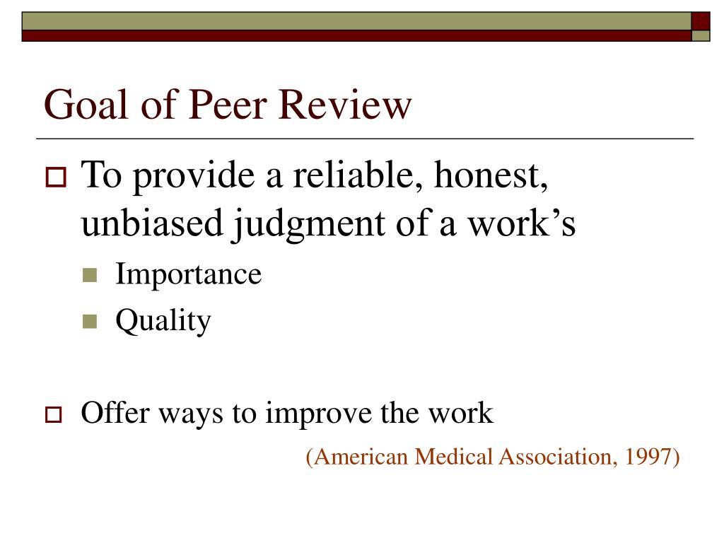 Goal of Peer Review