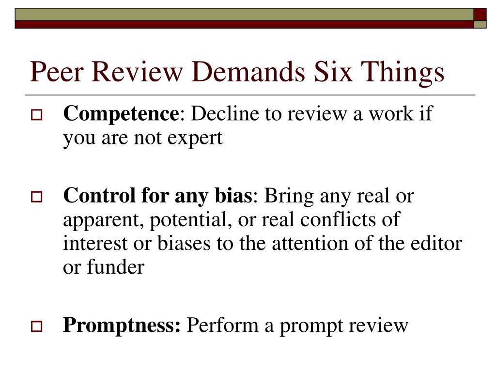 Peer Review Demands Six Things