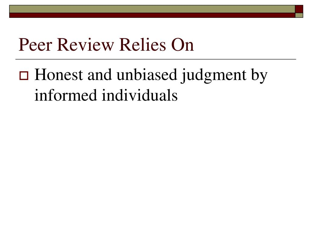Peer Review Relies On