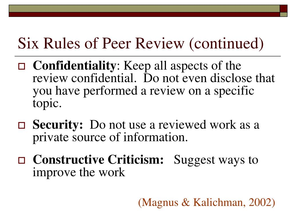 Six Rules of Peer Review (continued)