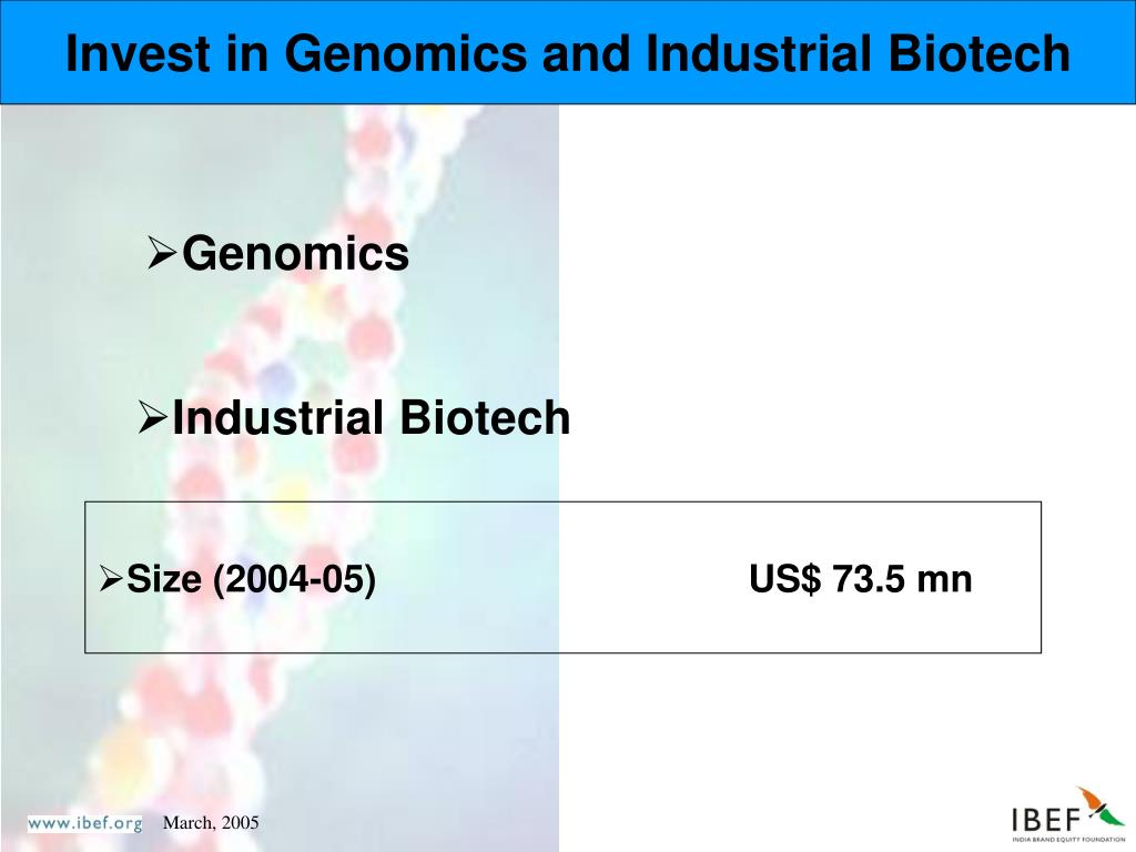 Invest in Genomics and Industrial Biotech