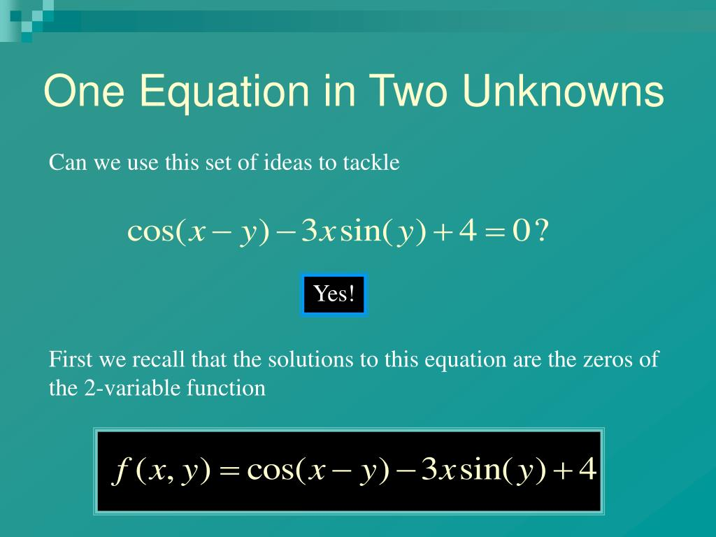 One Equation in Two Unknowns