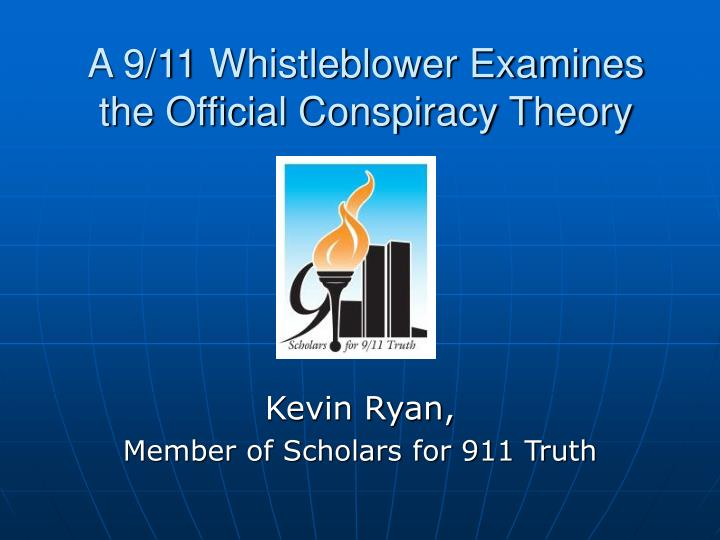 a 9 11 whistleblower examines the official conspiracy theory n.