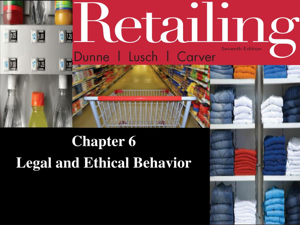 chapter 6 legal and ethical behavior l.