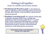 putting it all together goals of a middle school music teacher