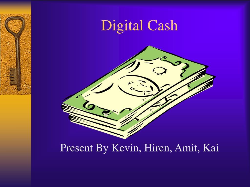 digital cash l.