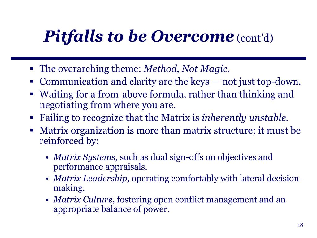 Pitfalls to be Overcome