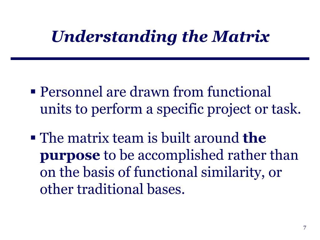 Understanding the Matrix