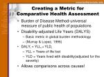 creating a metric for comparative health assessment
