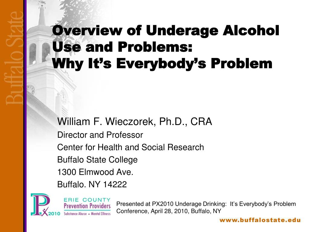 overview of underage alcohol use and problems why it s everybody s problem