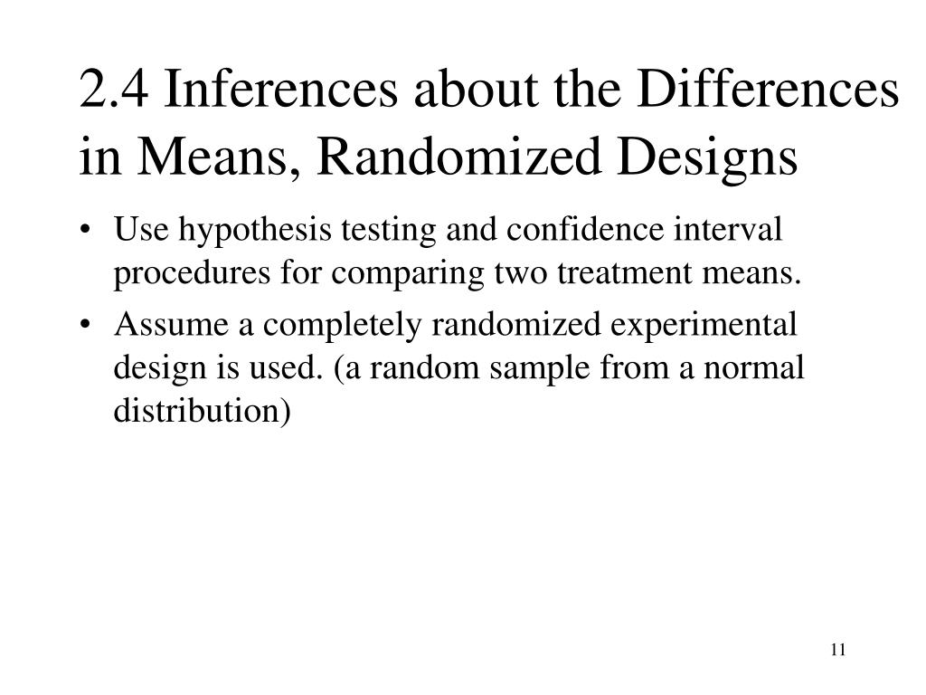 2.4 Inferences about the Differences in Means, Randomized Designs