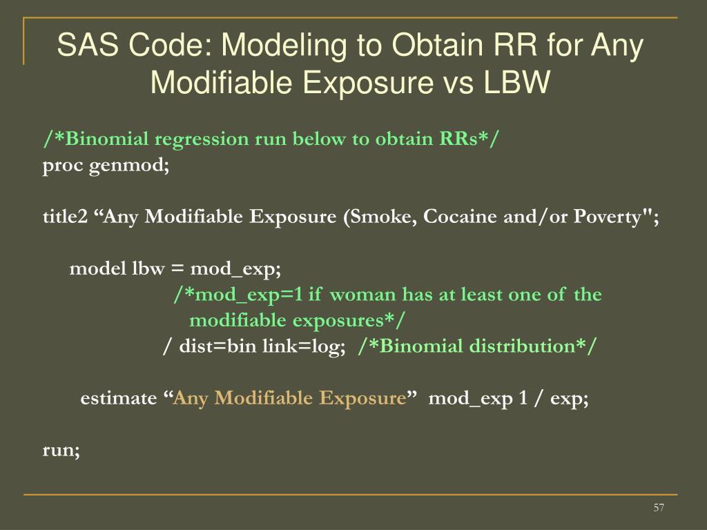 SAS Code: Modeling to Obtain RR for Any Modifiable Exposure vs LBW