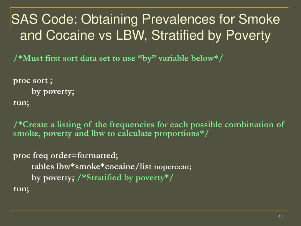 SAS Code: Obtaining Prevalences for Smoke and Cocaine vs LBW, Stratified by Poverty