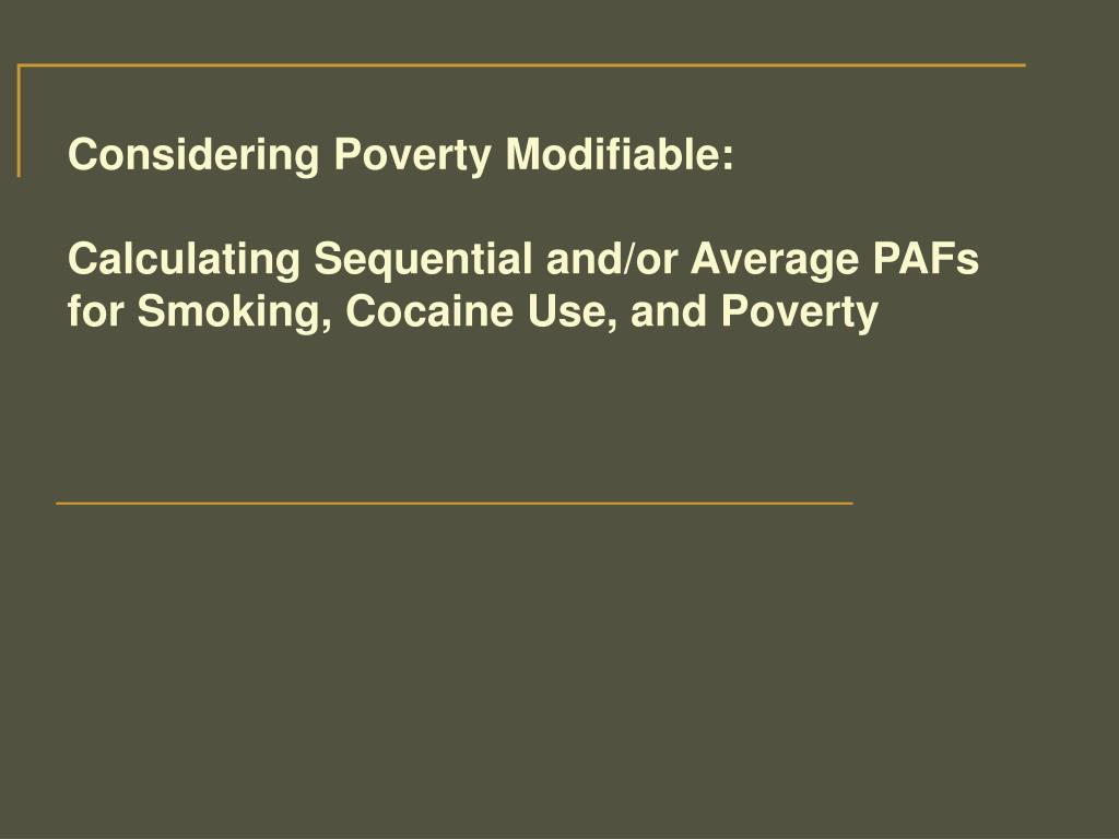 Considering Poverty Modifiable: