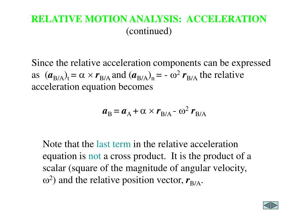 RELATIVE MOTION ANALYSIS:  ACCELERATION