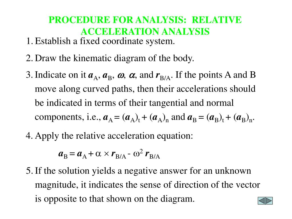 PROCEDURE FOR ANALYSIS:  RELATIVE ACCELERATION ANALYSIS