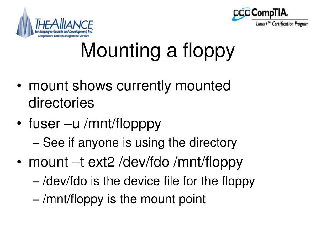 Mounting a floppy