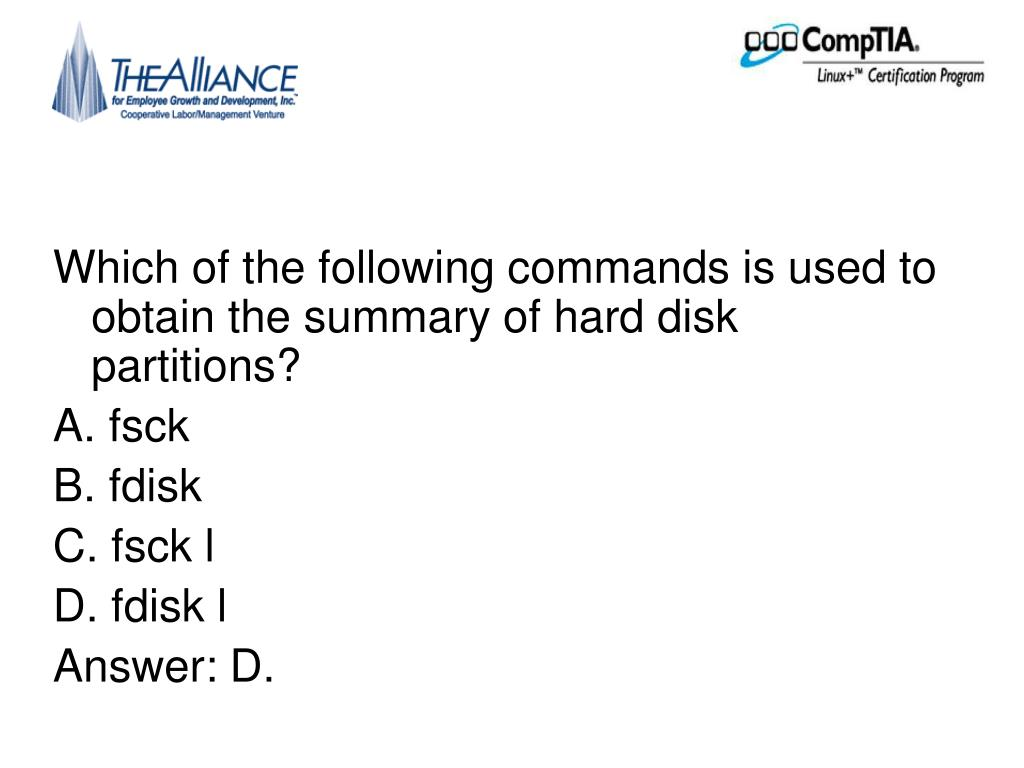 Which of the following commands is used to obtain the summary of hard disk partitions?