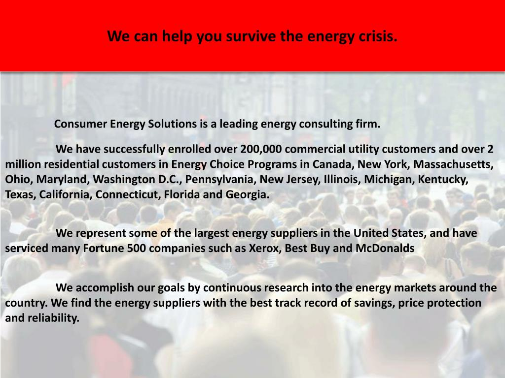 We can help you survive the energy crisis.