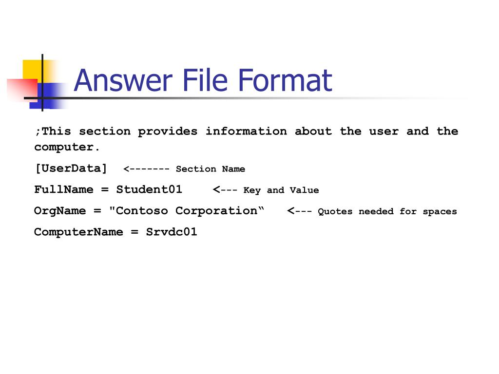Answer File Format