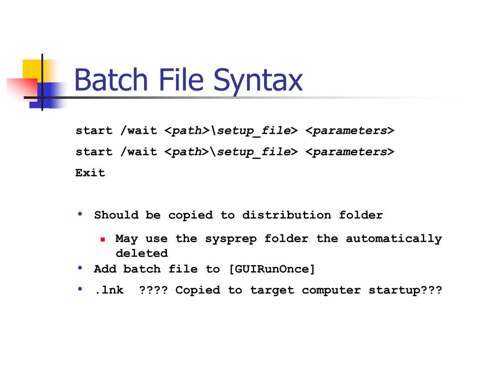 Batch File Syntax
