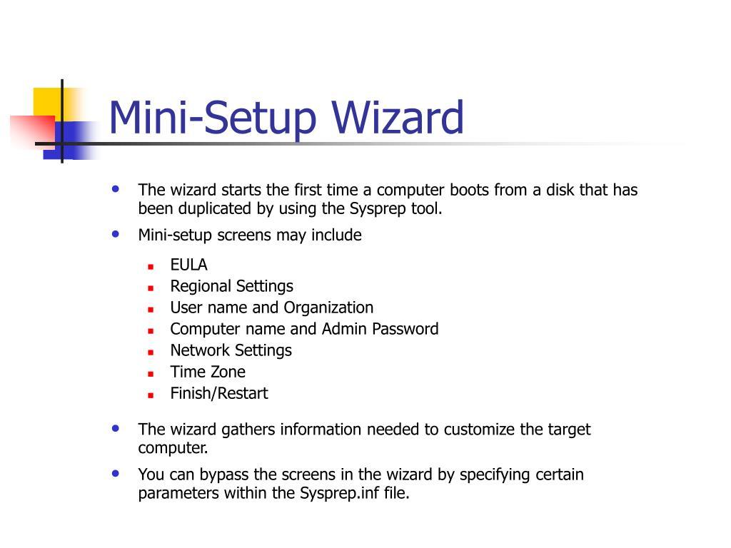 Mini-Setup Wizard