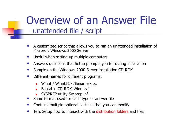 Overview of an answer file unattended file script