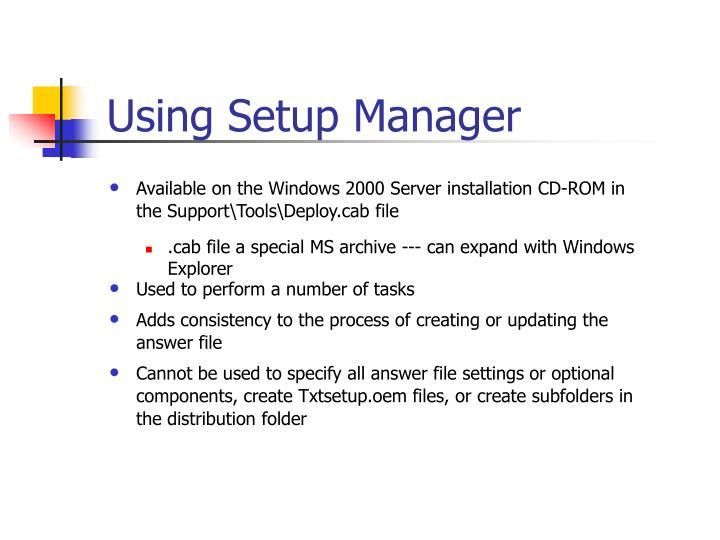 Using setup manager