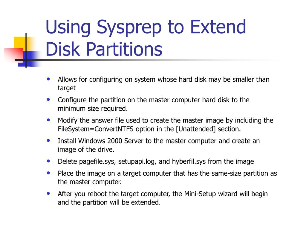 Using Sysprep to Extend Disk Partitions