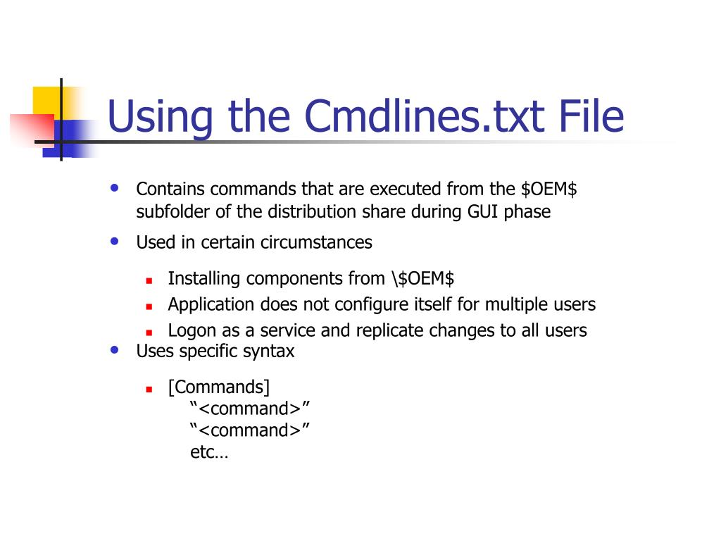 Using the Cmdlines.txt File