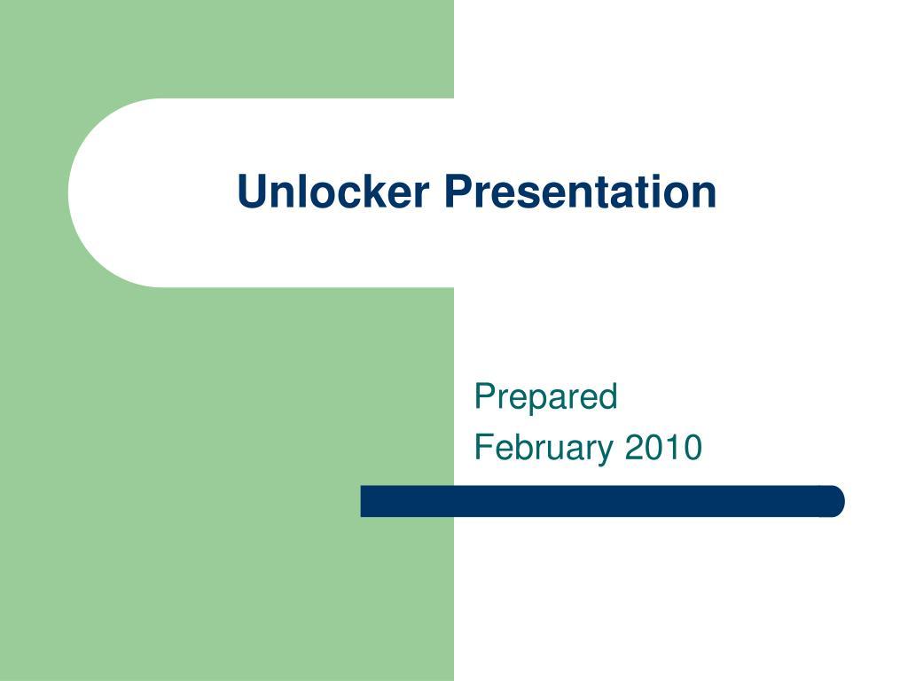 unlocker presentation
