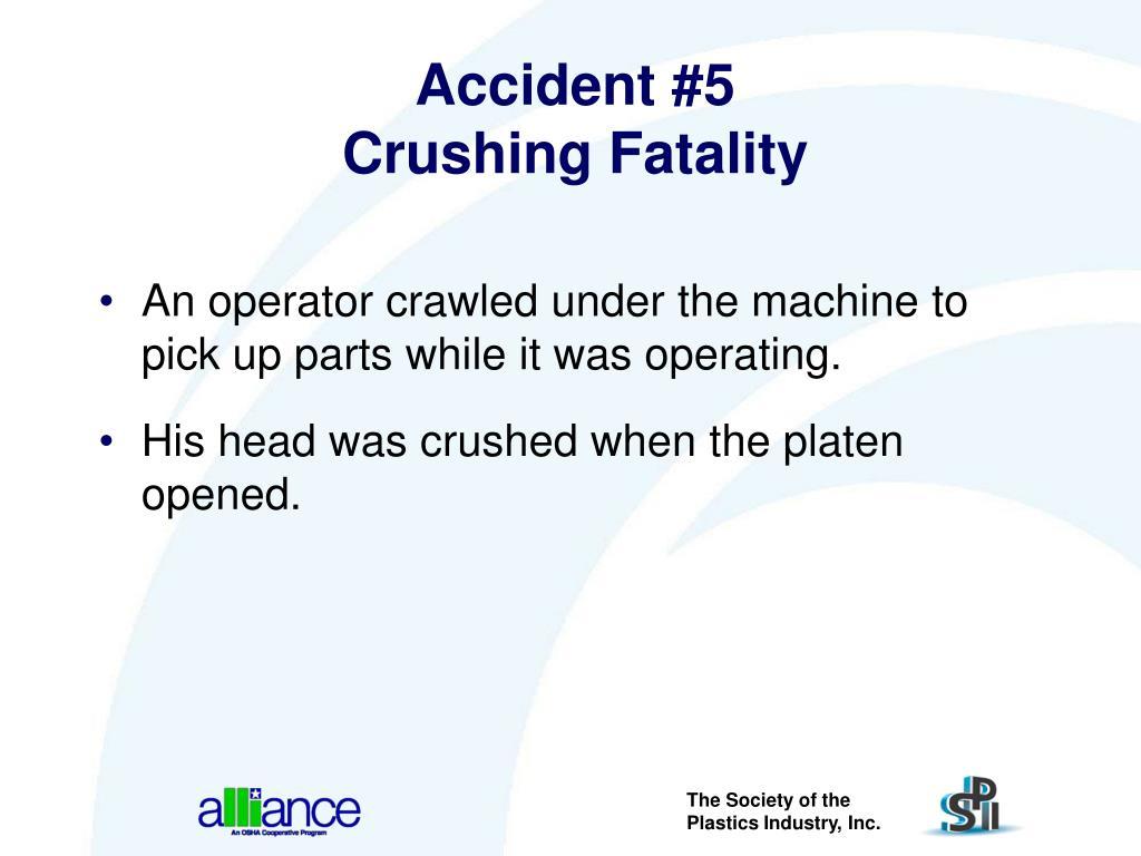 Accident #5