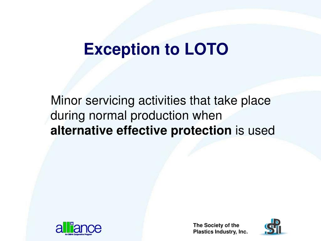 Exception to LOTO