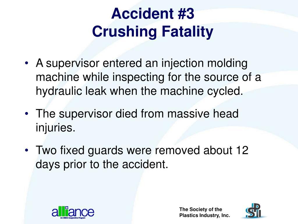Accident #3