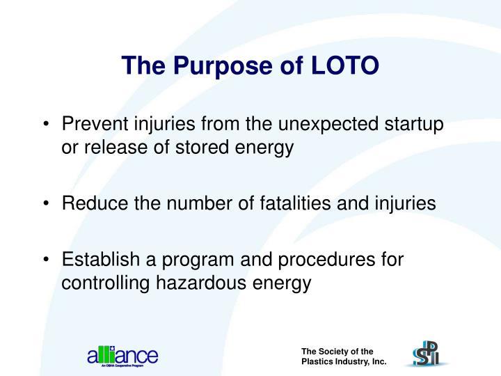 The Purpose of LOTO