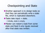 checkpointing and state