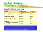 on line shopping distribution services