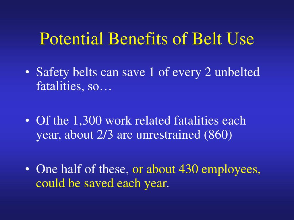 Potential Benefits of Belt Use