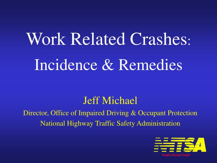 Work related crashes incidence remedies