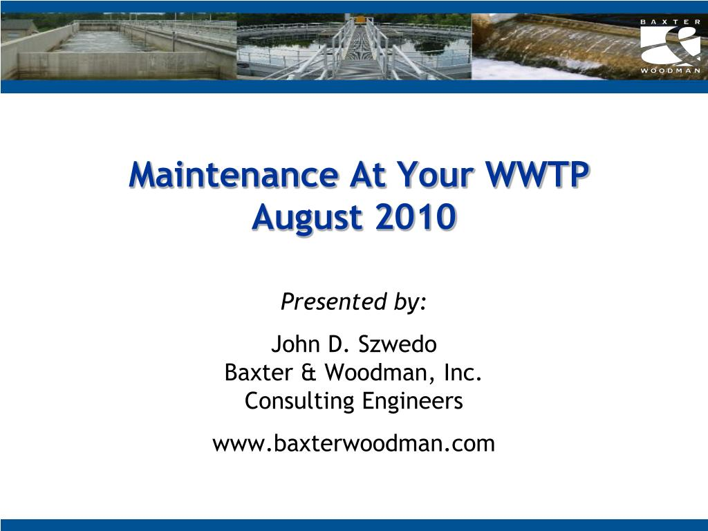 maintenance at your wwtp august 2010 l.