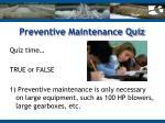 preventive maintenance quiz