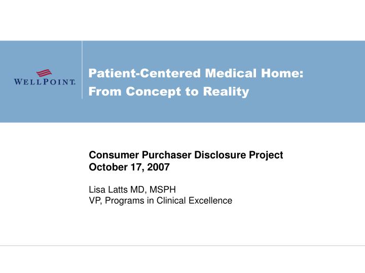 Patient centered medical home from concept to reality
