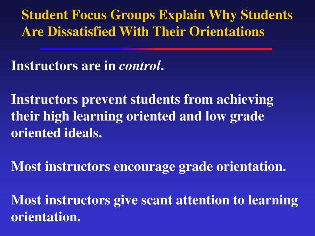 Student Focus Groups Explain Why Students Are Dissatisfied With Their Orientations