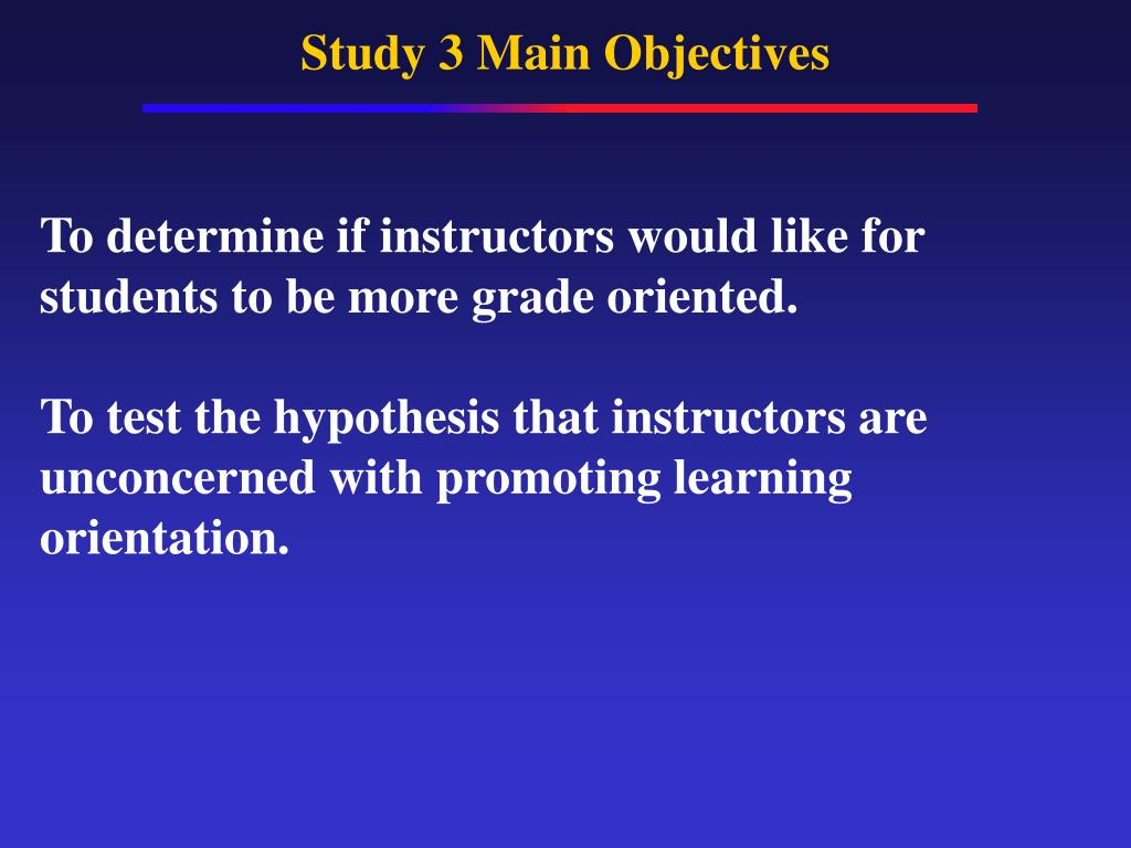 Study 3 Main Objectives