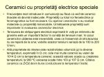 ceramici cu propriet i electrice speciale
