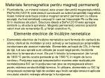 materiale feromagnetice pentru magne i permanen i