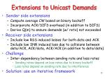 extensions to unicast demands