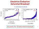 simulation evaluation saturated broadcast17