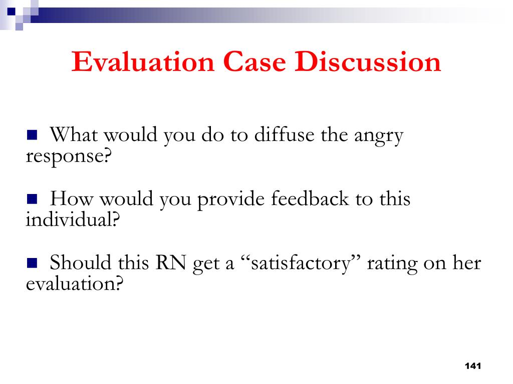 What would you do to diffuse the angry response?