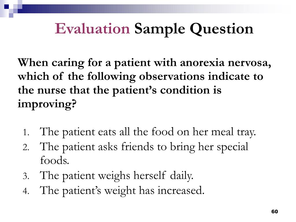 The patient eats all the food on her meal tray.